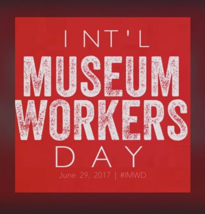 Int'l Museum Workers Day, IMWD2017